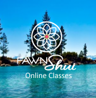 Fawn Shui Online Classes